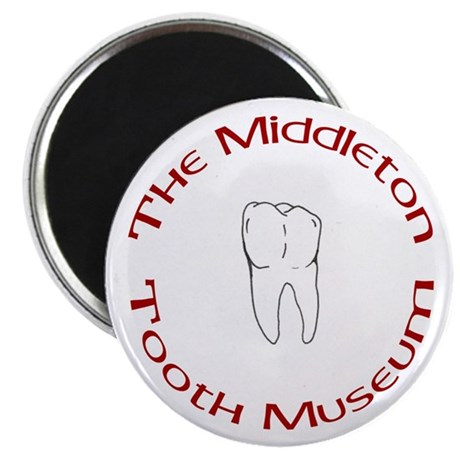 The Middleton Tooth Museum Magnet