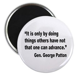 Patton Doing Things Quote Magnet