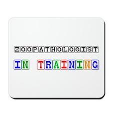 Zoopathologist In Training Mousepad