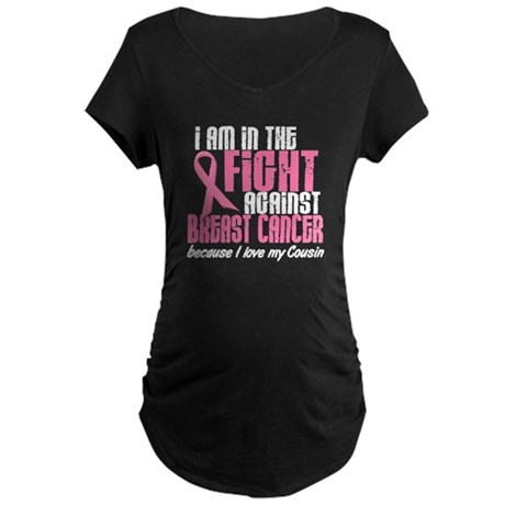 In The Fight 1 BC (Cousin) Maternity Dark T-Shirt