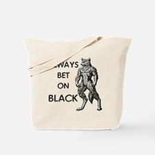 Always Bet On Black Tote Bag