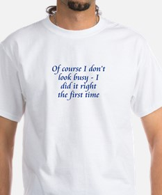 Did It Right Shirt
