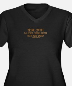 Drink Coffee Women's Plus Size V-Neck Dark T-Shirt