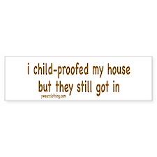 Child-proof Bumper Bumper Sticker