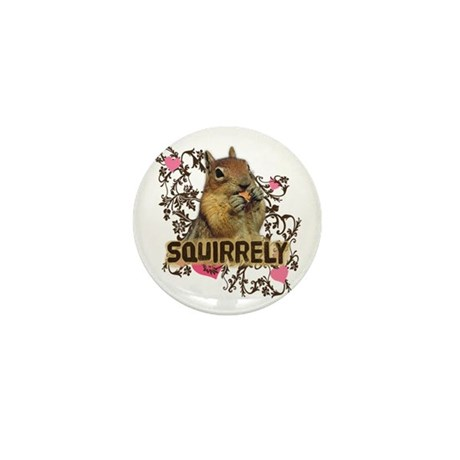 Squirrely Squirrel Lover Mini Button