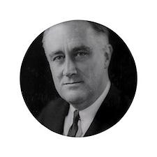 "Franklin Roosevelt 3.5"" Button"