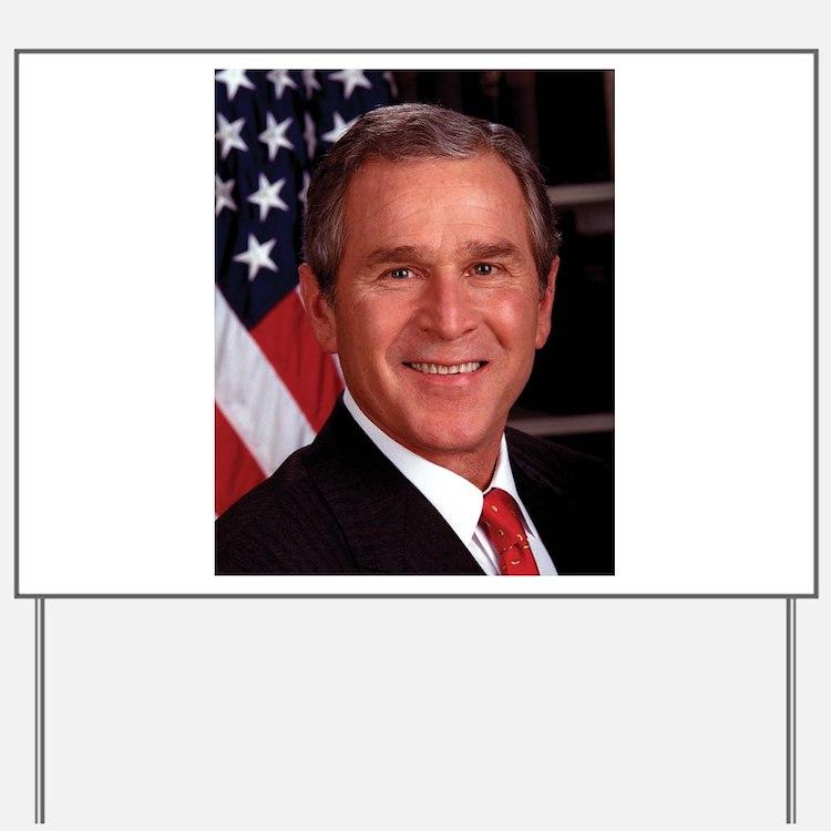 George W. Bush Yard Sign