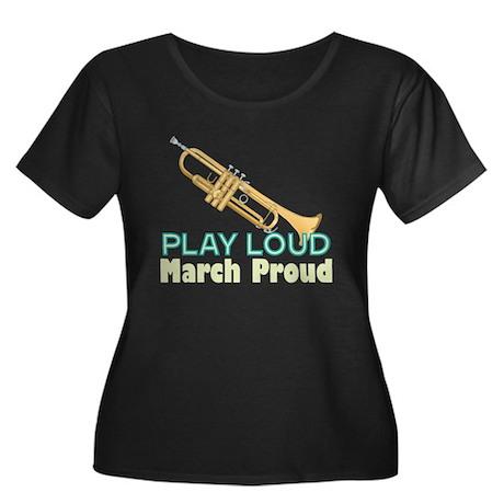 Play Loud March Proud Trumpet Plus Scoop Neck T