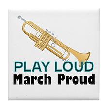 Play Loud March Proud Trumpet Tile Coaster
