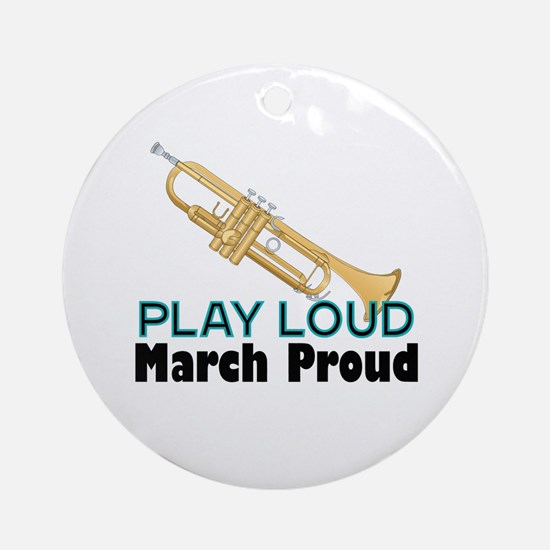 Play Loud March Proud Trumpet Ornament (Round)