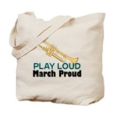 Play Loud March Proud Trumpet Tote Bag