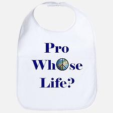Pro Whose Life? Bib