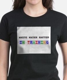 White Water Rafter In Training Tee