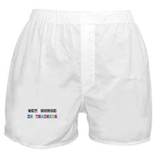 Wet Nurse In Training Boxer Shorts