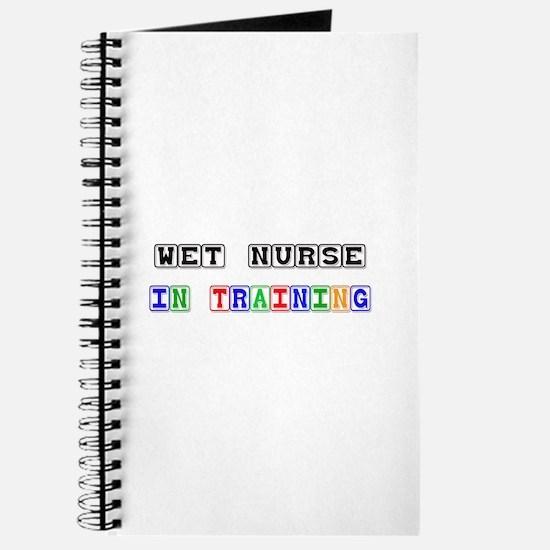 Wet Nurse In Training Journal