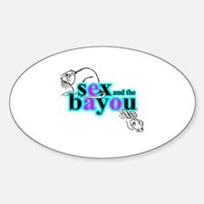Sex and the Bayou Decal