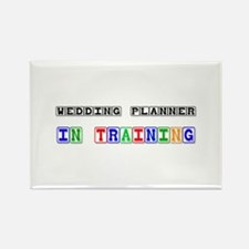 Wedding Planner In Training Rectangle Magnet