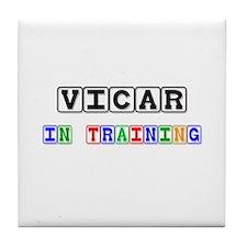 Vicar In Training Tile Coaster
