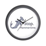 Stop Hammertime Wall Clock