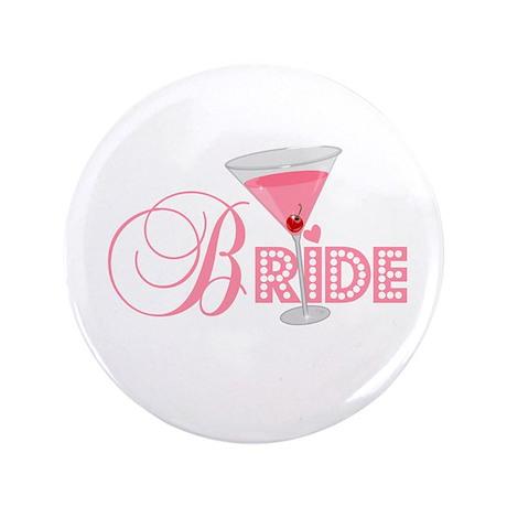 """Bride Cosmopolitan 3.5"""" Button"""