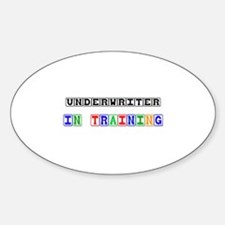Underwriter In Training Oval Decal