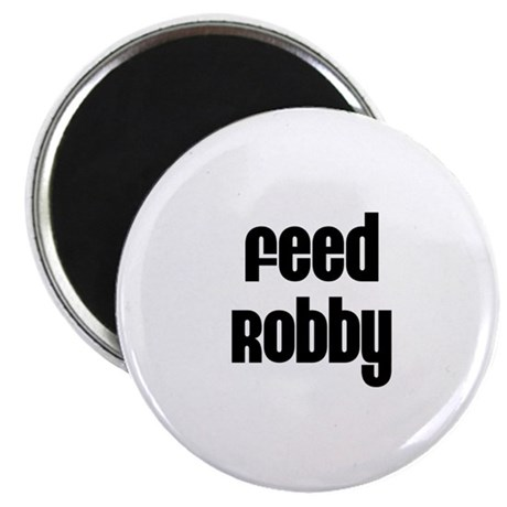 Feed Robby Magnet