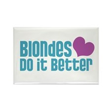 Blondes Do It Better Rectangle Magnet