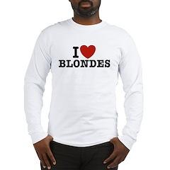 I Love Blondes Long Sleeve T-Shirt