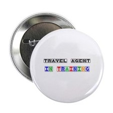 """Travel Agent In Training 2.25"""" Button"""