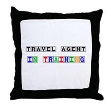 Travel Agent In Training Throw Pillow