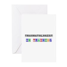 Traumatologist In Training Greeting Cards (Pk of 1