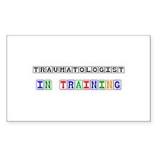 Traumatologist In Training Rectangle Sticker