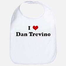 I Love Dan Trevino Bib