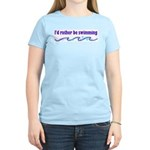 I'd rather be swimming Women's Pink T-Shirt