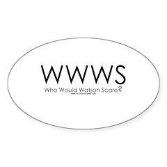 Who Would Watson Scare? Oval Sticker (10 pk)