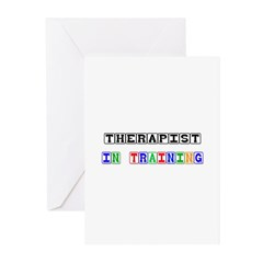 Therapist In Training Greeting Cards (Pk of 10)