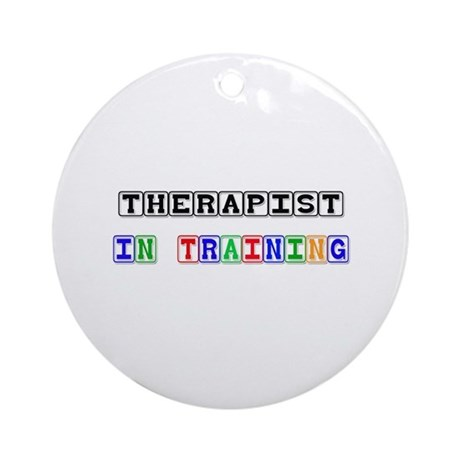 Therapist In Training Ornament (Round)