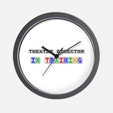 Theater Director In Training Wall Clock