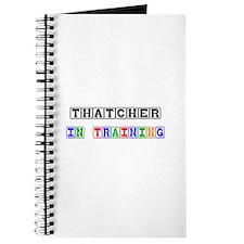 Thatcher In Training Journal