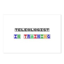 Teleologist In Training Postcards (Package of 8)