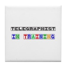 Telegraphist In Training Tile Coaster