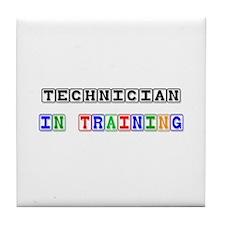 Technician In Training Tile Coaster
