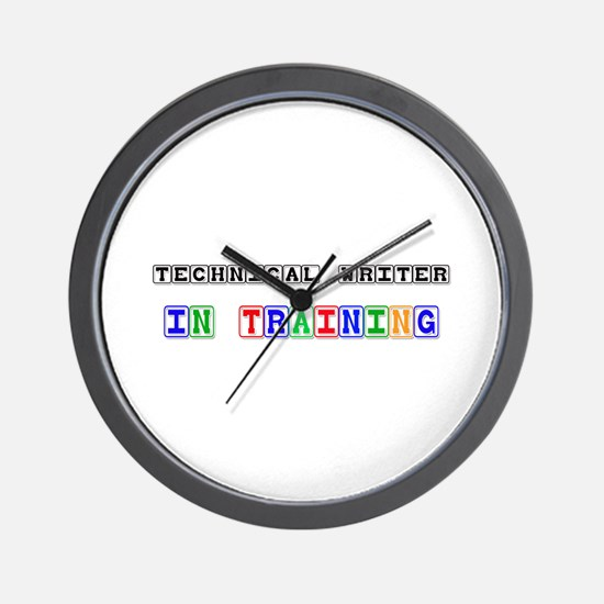 Technical Writer In Training Wall Clock