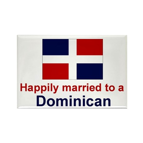 Happily Married To Dominican Rectangle Magnet
