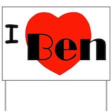 I Love Ben Yard Sign