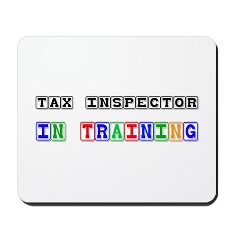 Tax Inspector In Training Mousepad