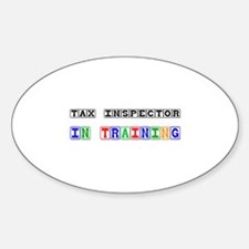 Tax Inspector In Training Oval Decal