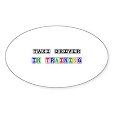 Taxi Driver In Training Oval Decal