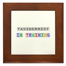 Taxidermist In Training Framed Tile