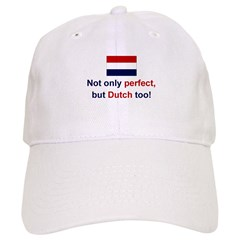 Perfect Dutch Cap